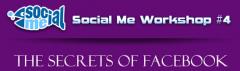 Social Me Workshop 4 - Тайните на Фейсбук