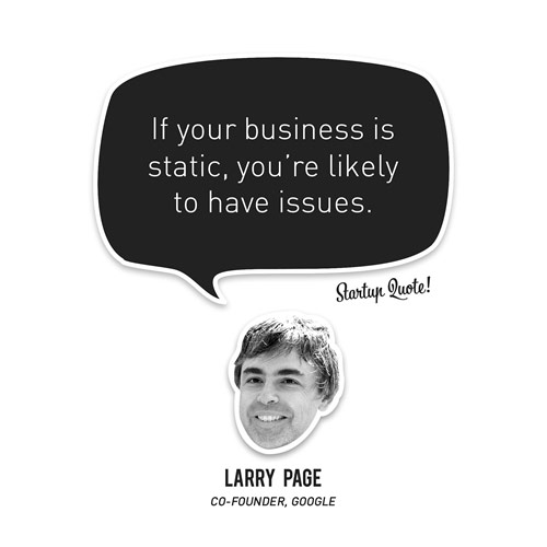 If your business is static, you're likely to have issues.